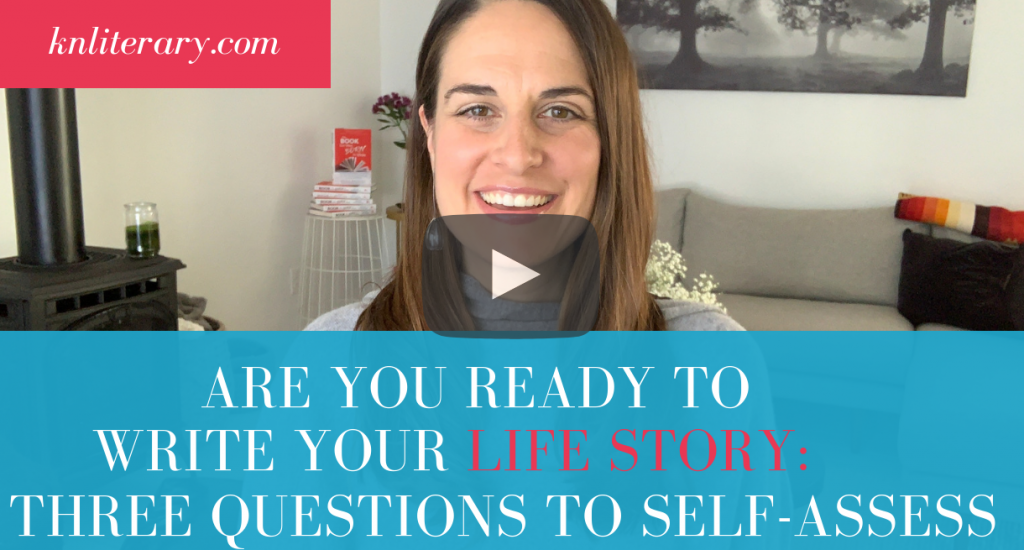 Are You Ready to Write Your Life Story?: Three Questions To Self-Assess