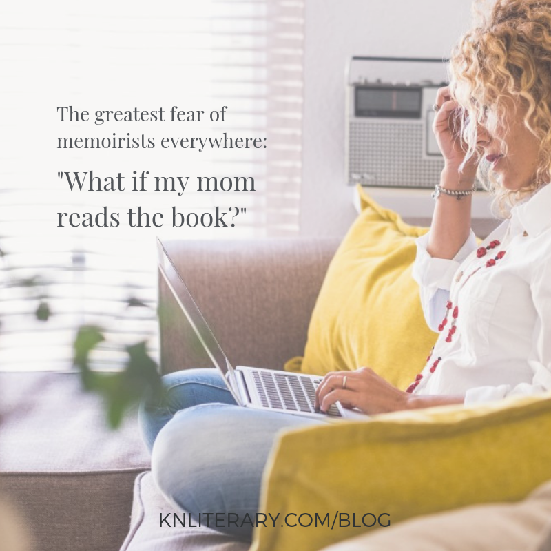 How to Tell Your Story (Even If Mom Won't Like It)